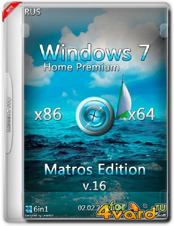 Windows 7 Home Premium SP1 x86/x64 Matros Edition v.16 (RUS/2015)