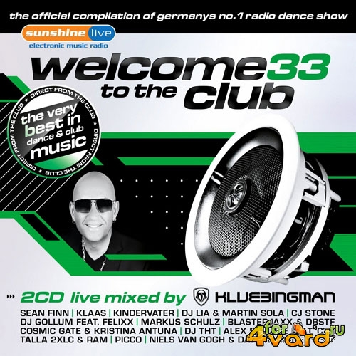 Welcome To The Club 33 (live mixed by Klubbingman) (2015)