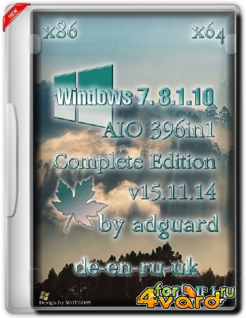 Windows 7-8.1-10 AIO (396in1) adguard v15.11.14 (x86/x64/ML/RUS)