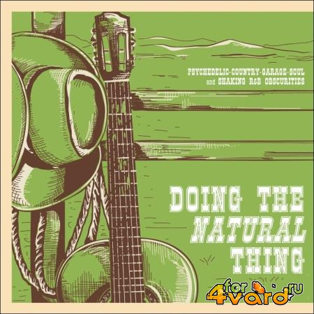 Doing the Natural Thing Psychedelic-Country-Garage-Soul (2018)