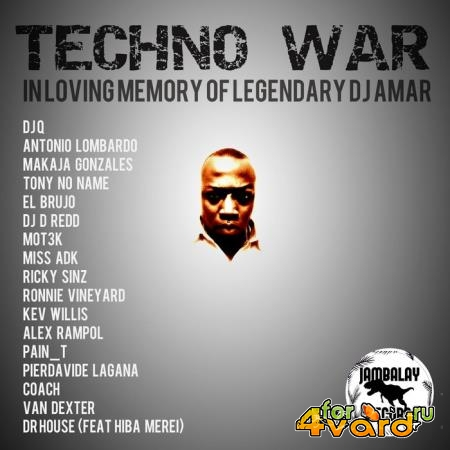 Techno War (In Loving Memory of Legendary DJ Amar) (2019)