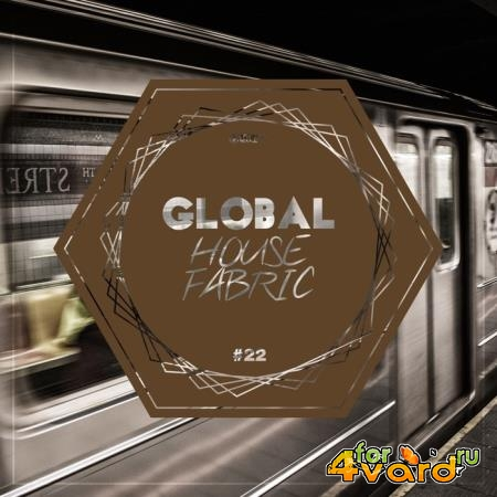 Global House Fabric Part 22 (2019)