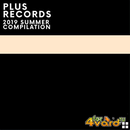 Plus Records Summer Comp 2019 (2019)