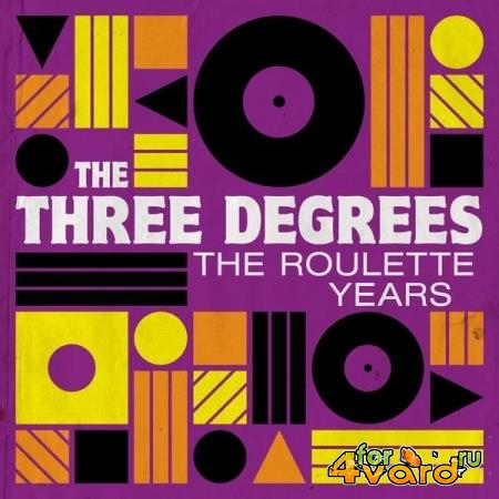 The Three Degrees - The Roulette Years (2019)