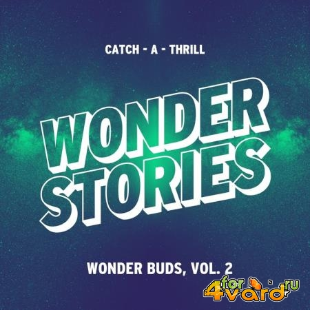 Wonder Buds, Vol. 2 (Catch-A-Thrill) (2019)