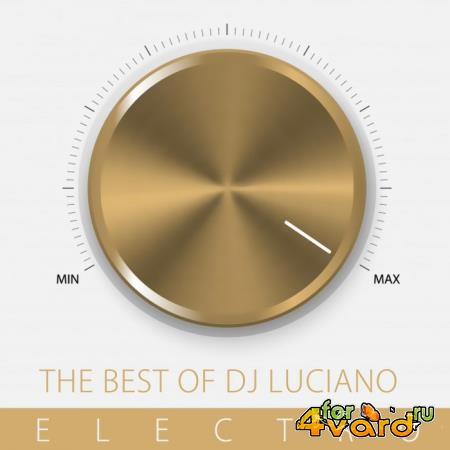 DJ Luciano - The Best Of DJ Luciano, Electro (2019)