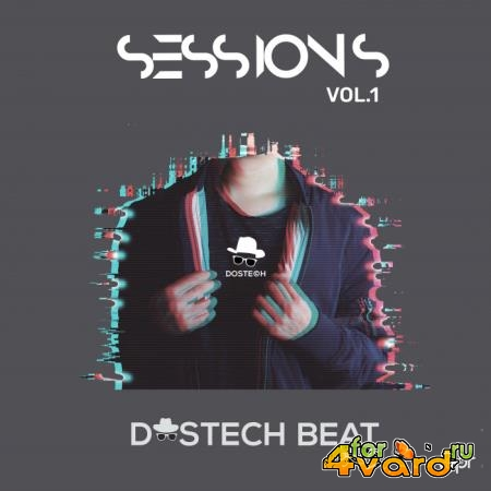 Dostech BeAT - Sessions, Vol. 1 (2019)