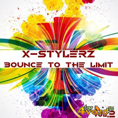 X-Stylerz, Vol. 2 (Bounce To The Limit) (2019)