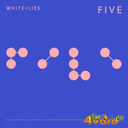 White Lies - FIVE V2 (2019)