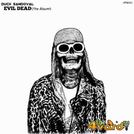 Duck Sandoval - Evil Dead (The Album) (2019)