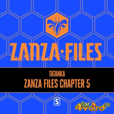 Tatanka - Zanza Files Chapter 5 (2019)