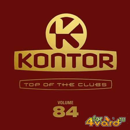 Kontor Records - Kontor Top Of The Clubs Vol. 84 [4CD] (2019)