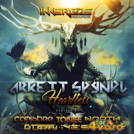 Arkett Spyndl - Heartless (Remixes) (2019)