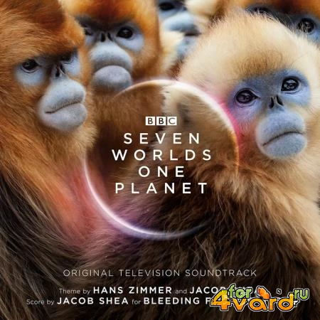 Hans Zimmer & Jacob Shea - Seven Worlds One Planet [Expanded Edition] (2019)