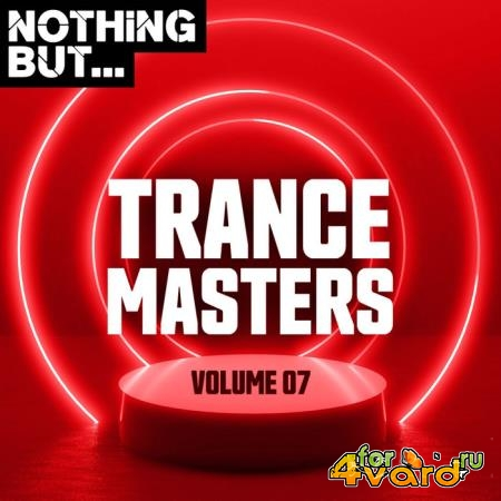 Nothing But... Trance Masters, Vol. 07 (2020)