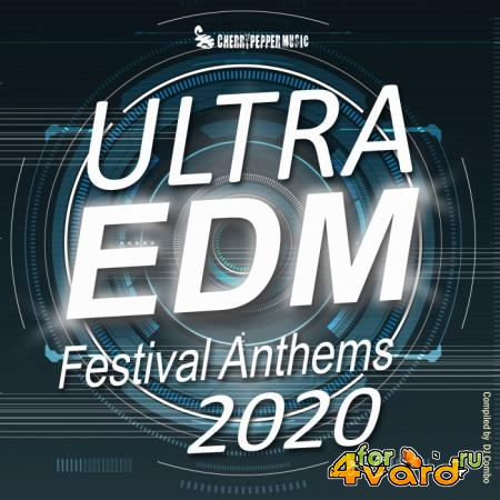 Ultra EDM Festival Anthems 2020 (2020)