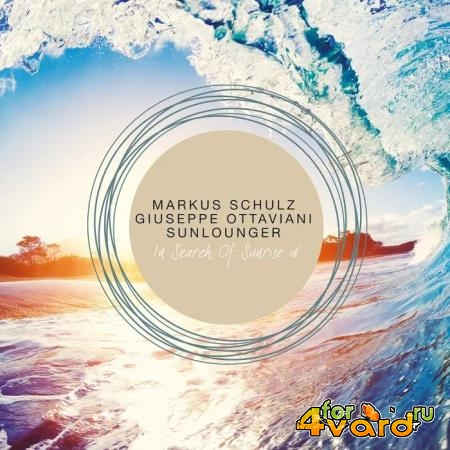 Markus Schulz, Giuseppe Ottaviani, Sunlounger - In Search of Sunrise 16 (2020)