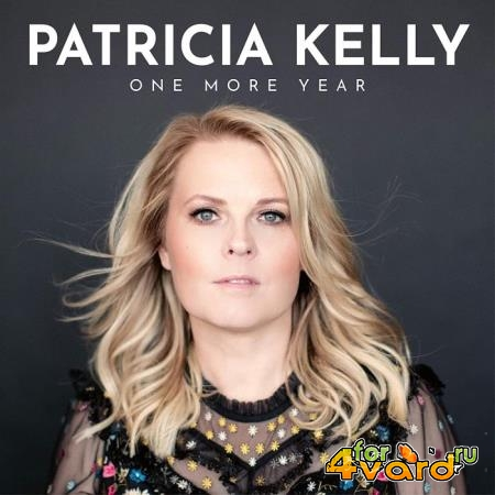 Patricia Kelly - One More Year (2020) FLAC