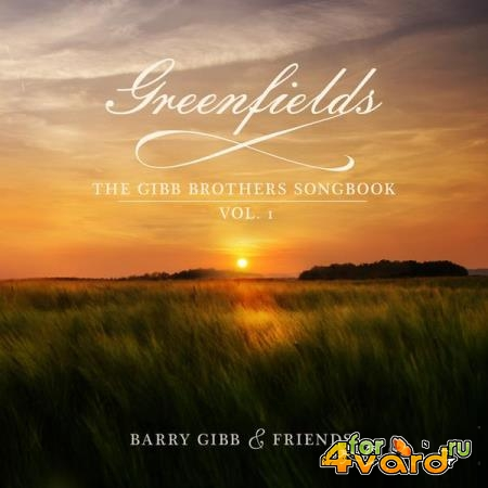 Greenfields: The Gibb Brothers' Songbook (Vol. 1) (2021)
