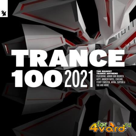 Armada Music Holland - Trance 100 (Extended Versions) (2021)