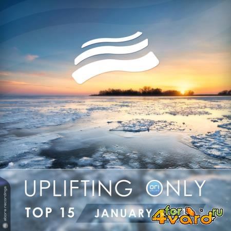 Uplifting Only Top 15: January 2021 (2021)